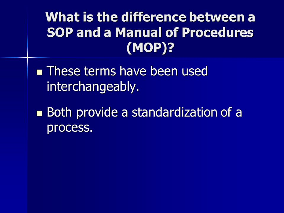 A Blueprint For Clinical Research Standard Operating Procedures - why sop is used