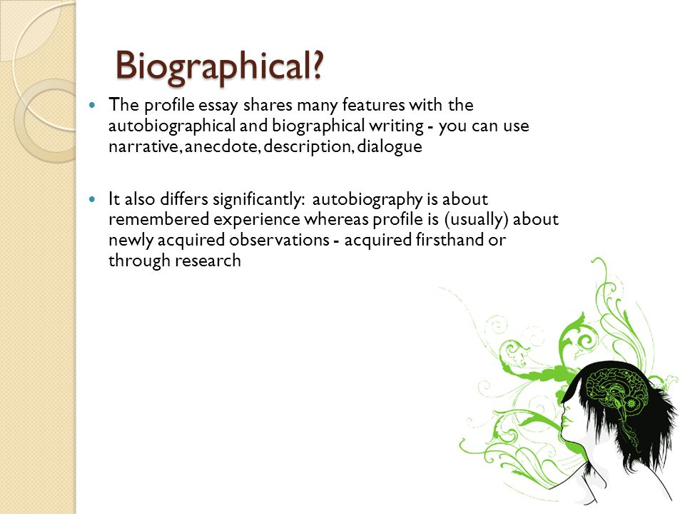 Writing a Profile Essay - ppt video online download