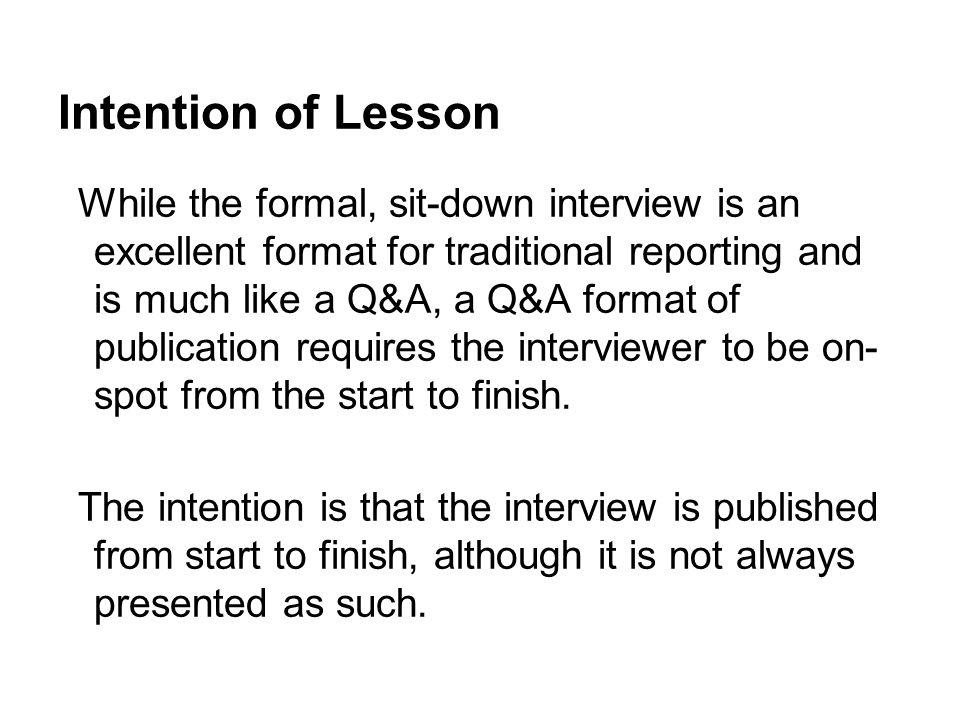 QA Interviews News Gathering - ppt video online download