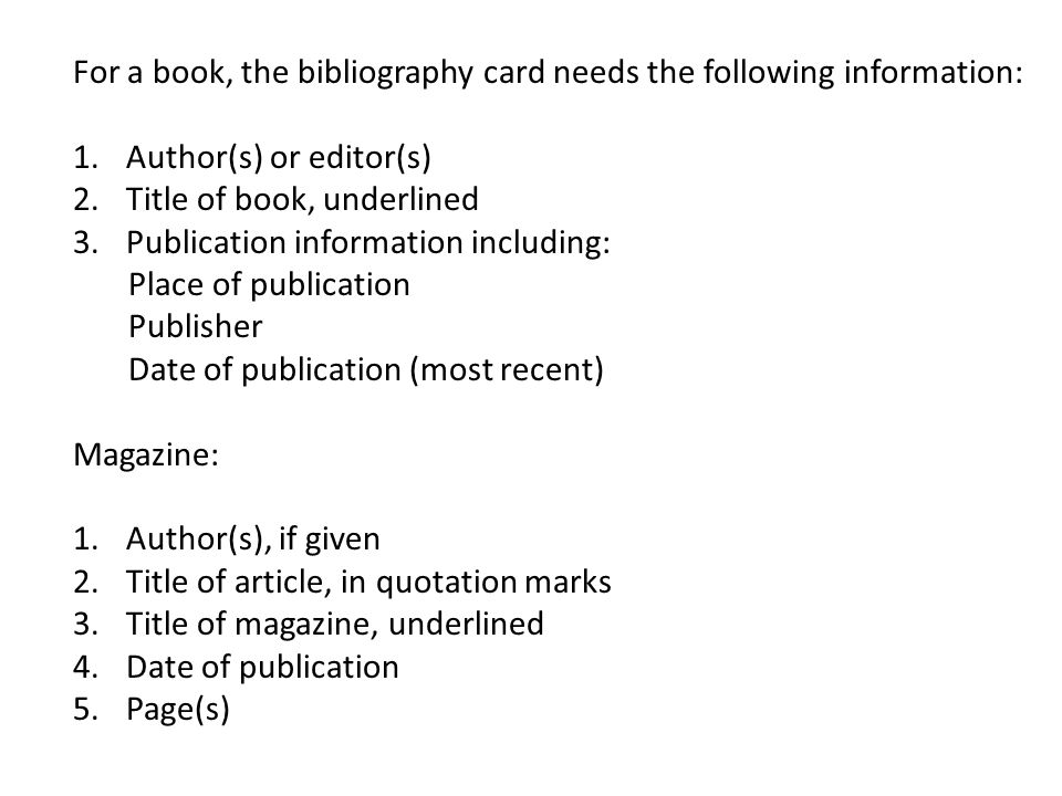Bibliography Cards Use index cards of a different size or color from