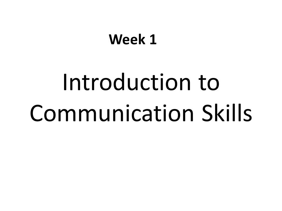 Introduction to Communication Skills - ppt download