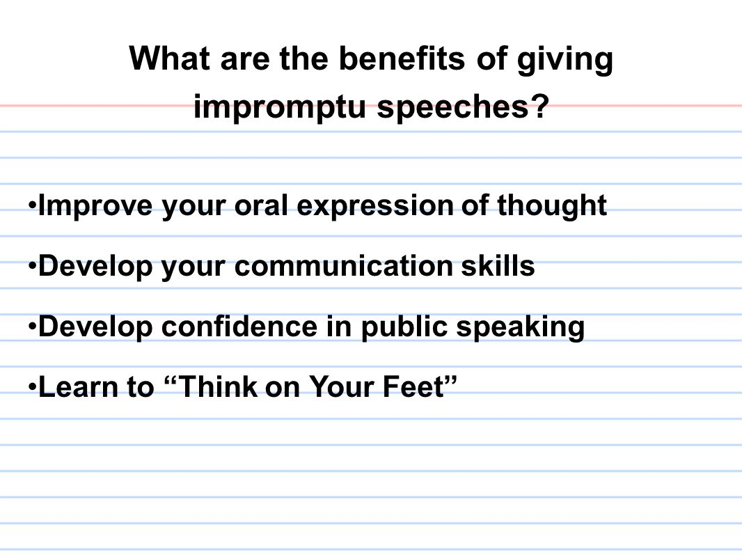 Public Speech Tips Impromptu Speaking Tips Giving A Speech With Little Preparation