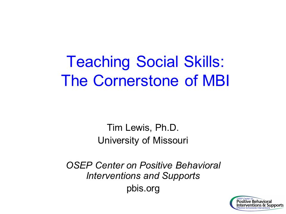 Teaching Social Skills The Cornerstone of MBI - ppt download