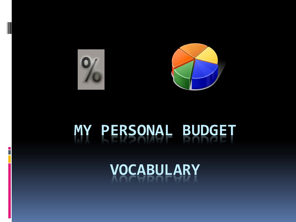 My Personal Budget Vocabulary - ppt video online download