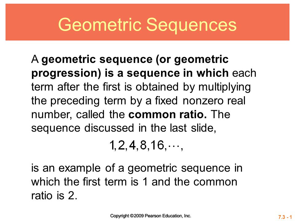 Geometric Sequences A geometric sequence (or geometric progression - geometric sequence example