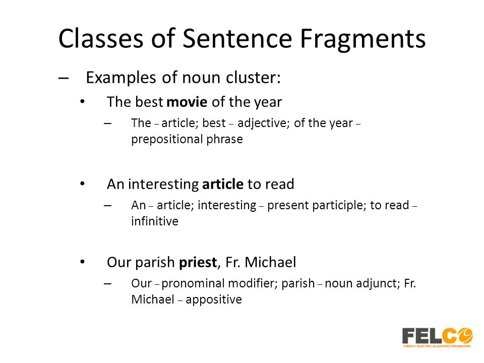 Lesson 4 Sentence Fragments and Its Characteristics and Classes