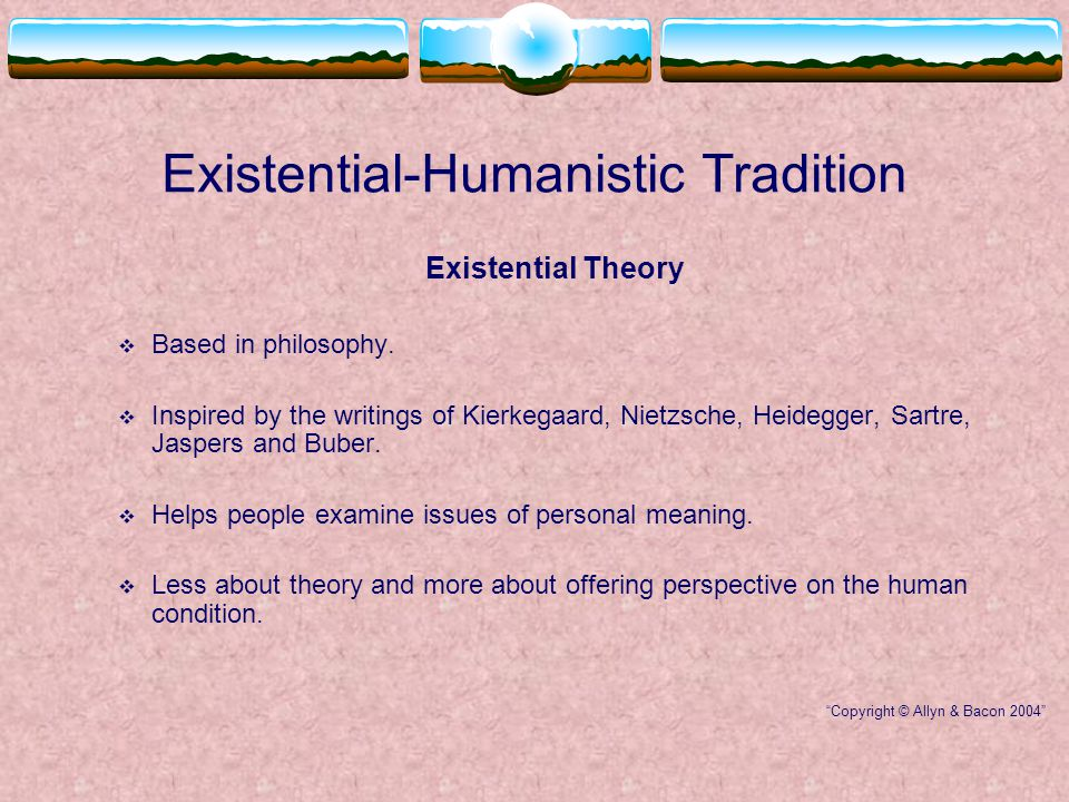 Theories of Counseling Existential-Humanistic Tradition - ppt video