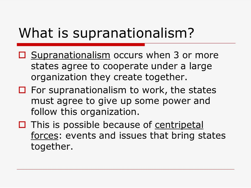 Supranationalism - ppt download
