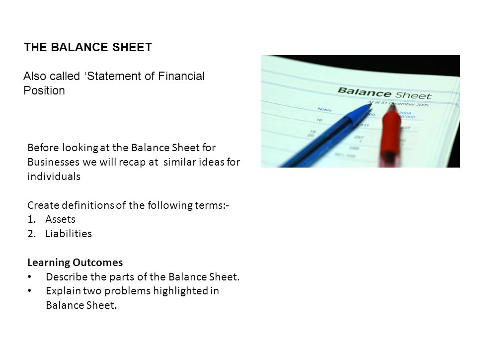 THE BALANCE SHEET Also called \u0027Statement of Financial Position - ppt