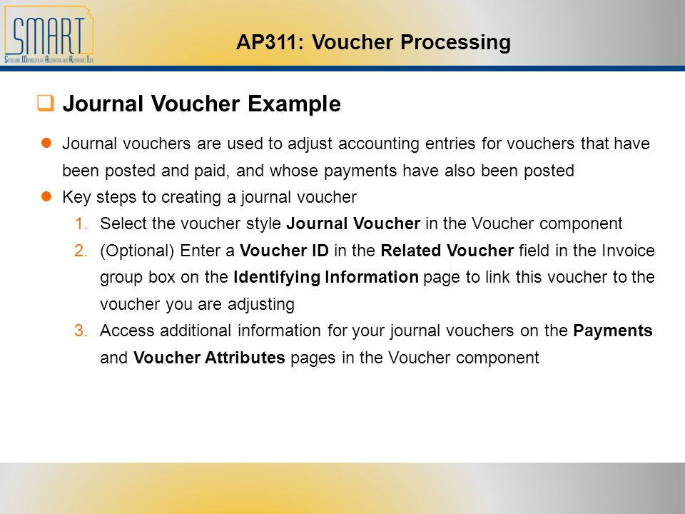 Welcome to AP311 Voucher Processing - ppt download - creating vouchers
