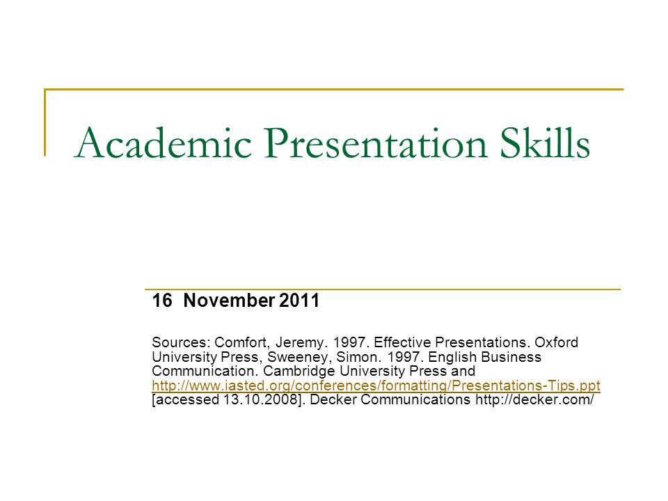 Academic Presentation Skills - ppt video online download