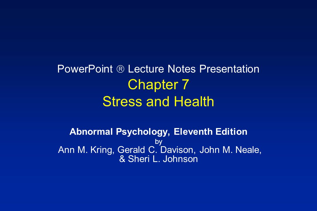 PowerPoint  Lecture Notes Presentation Chapter 7 Stress and Health