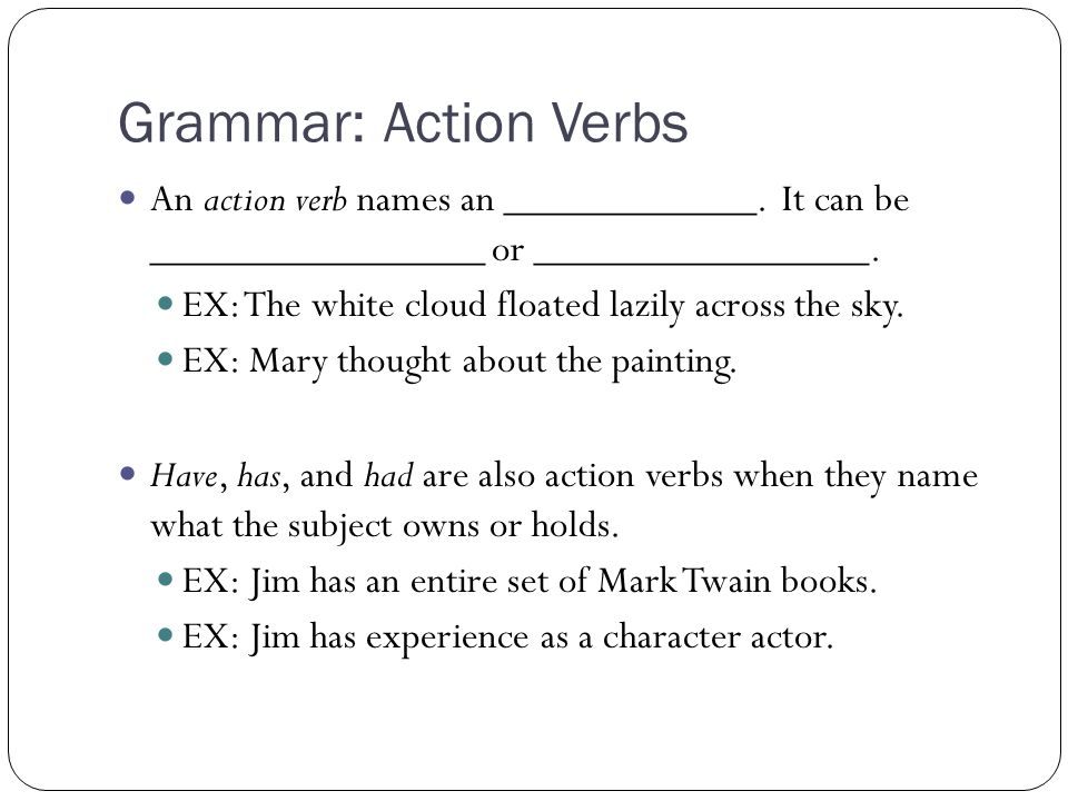 Tuesday, January 20th Bellwork DOL Grammar Action Verbs - ppt - action verbs