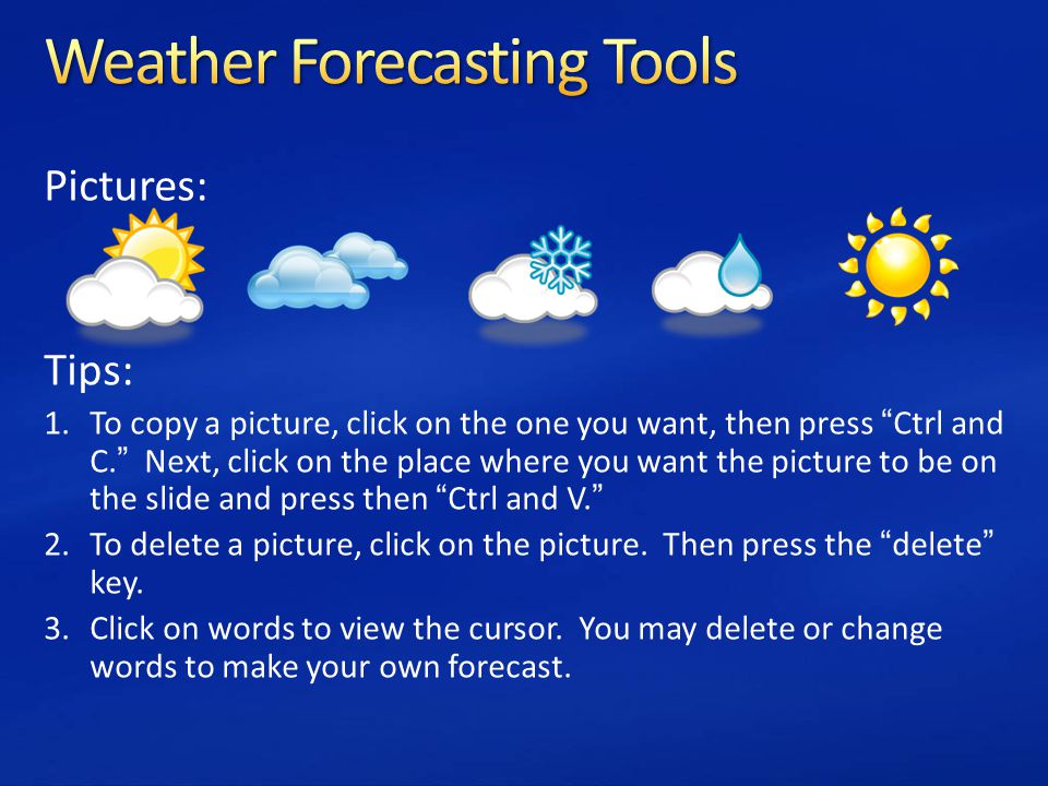 Directions Use this PowerPoint template to create your own weather - make your own template