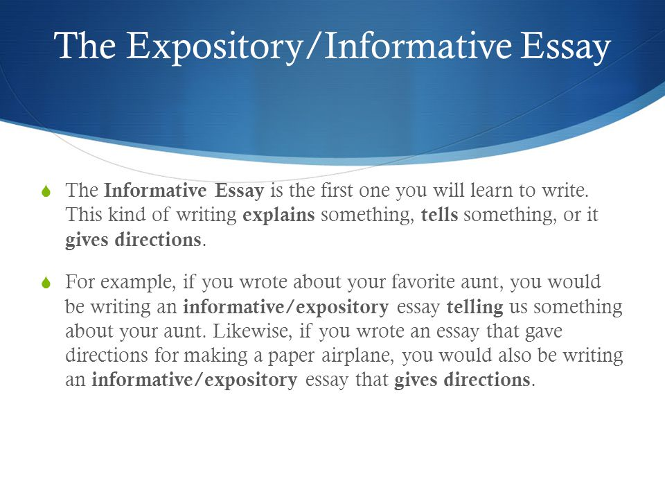 Expository/Informative Essay - ppt video online download