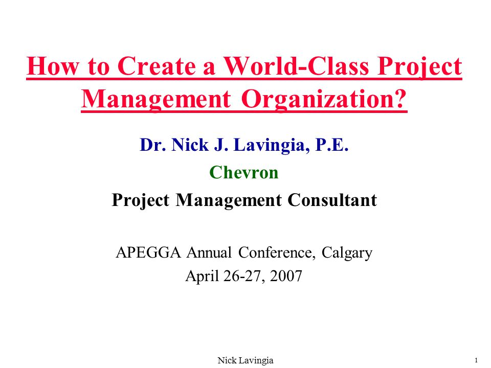 How to Create a World-Class Project Management Organization? - ppt