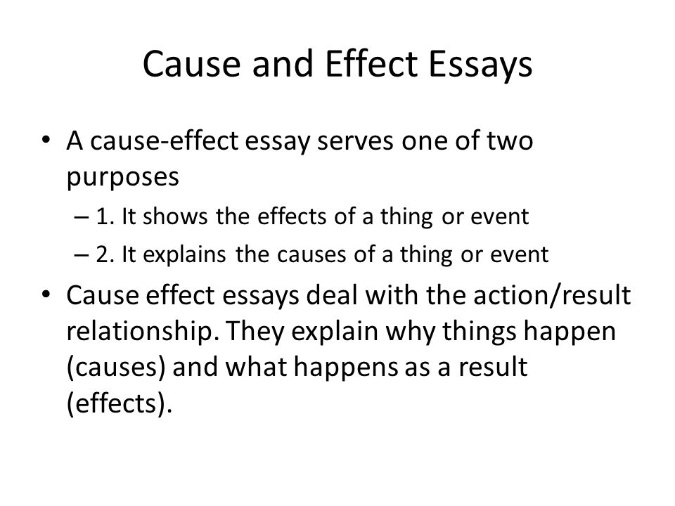 Cause and Effect Essay - ppt video online download