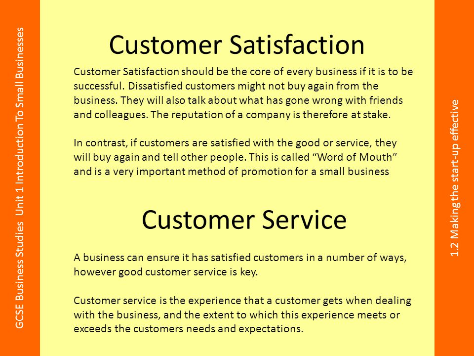 Lesson Objectives To give a definition of customer satisfaction and
