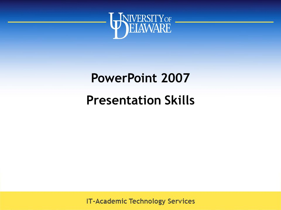 PowerPoint 2007 Presentation Skills - ppt download
