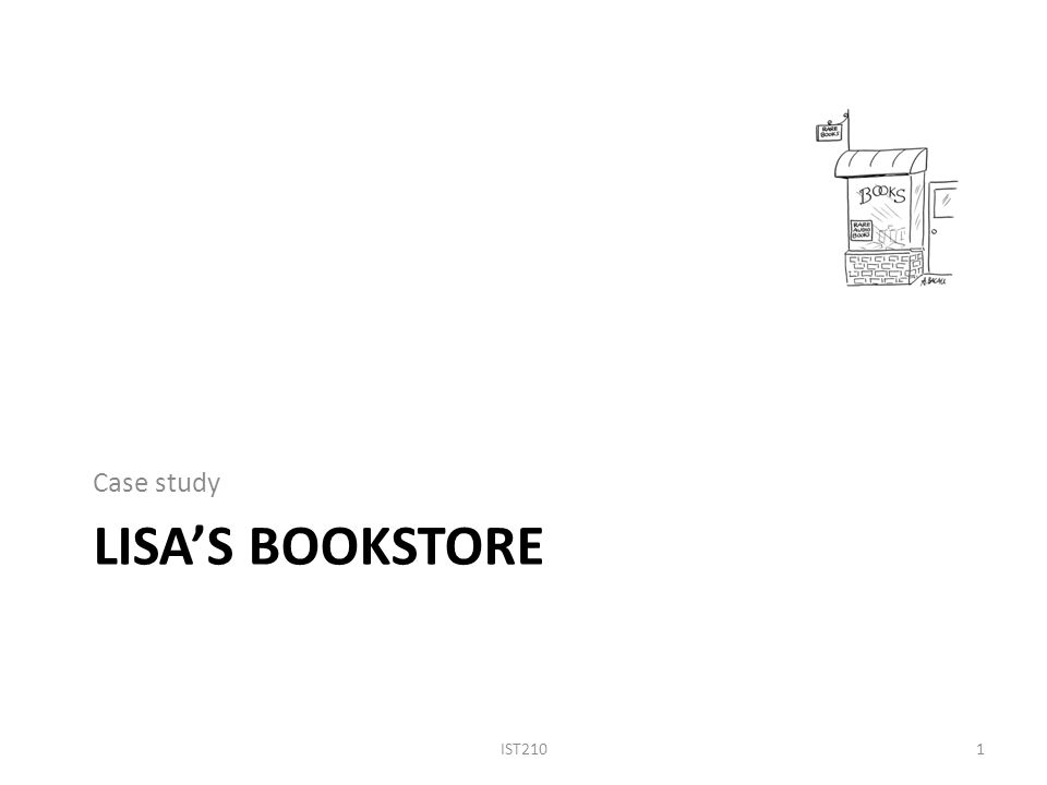 Case study Lisa\u0027s Bookstore IST ppt download