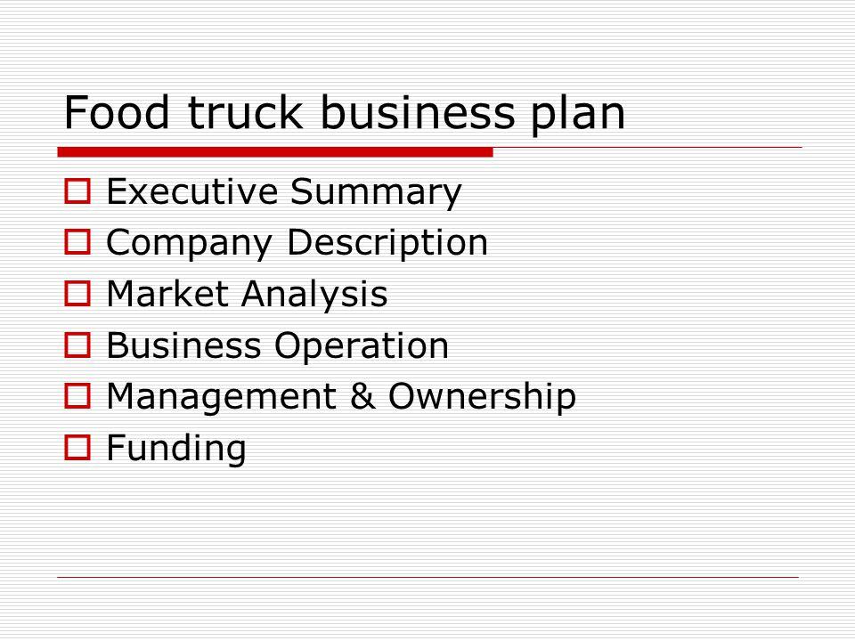 Food Truck Business Plan - ppt video online download - food truck business plan