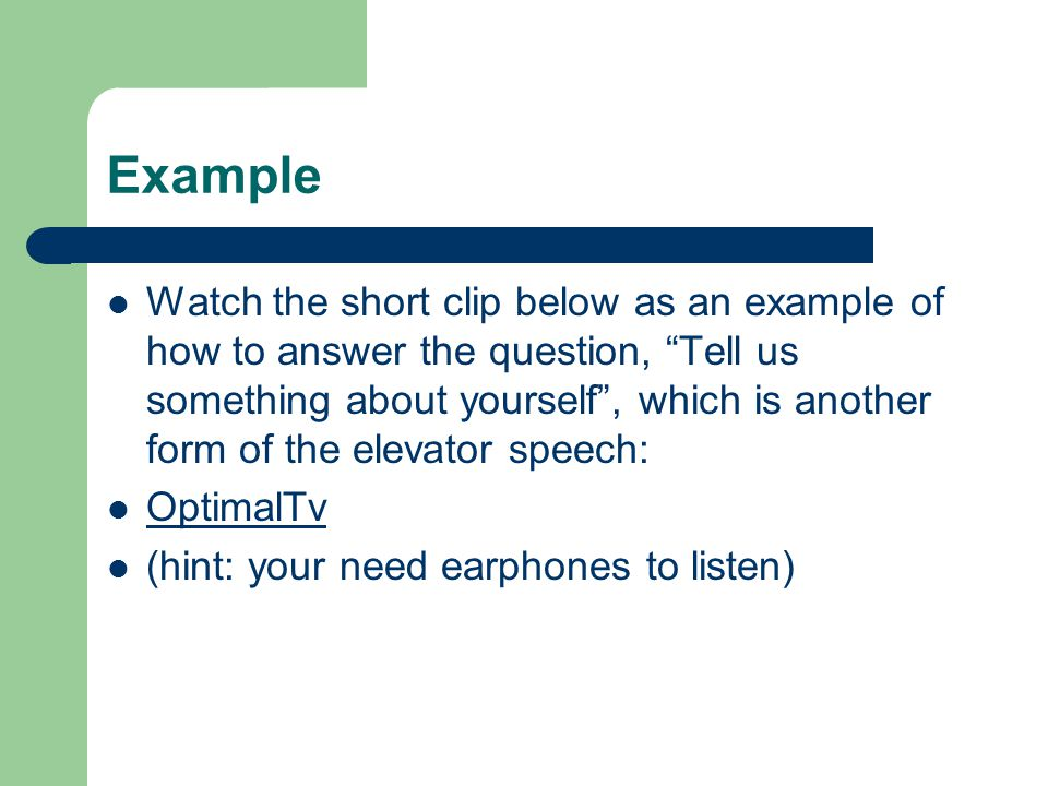 The Elevator Speech, or \u201cPitch\u201d - ppt download