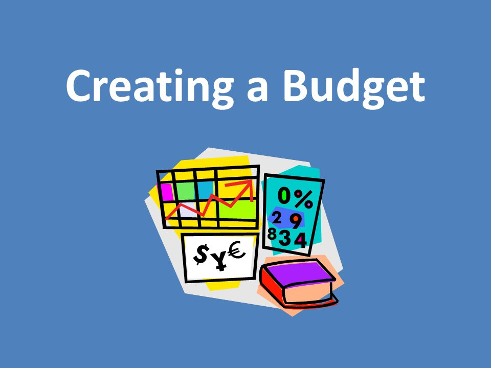 Creating a Budget Module 6 Lesson 2 - ppt download - creating a budget