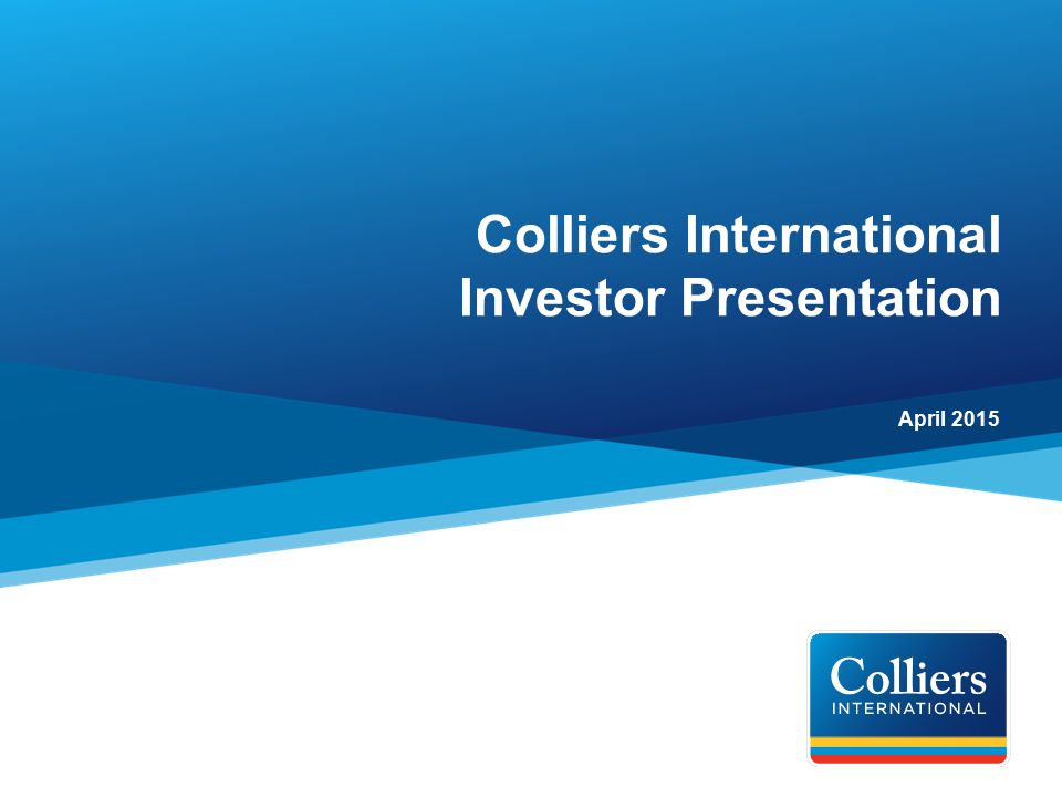 Colliers International Investor Presentation - ppt video online download