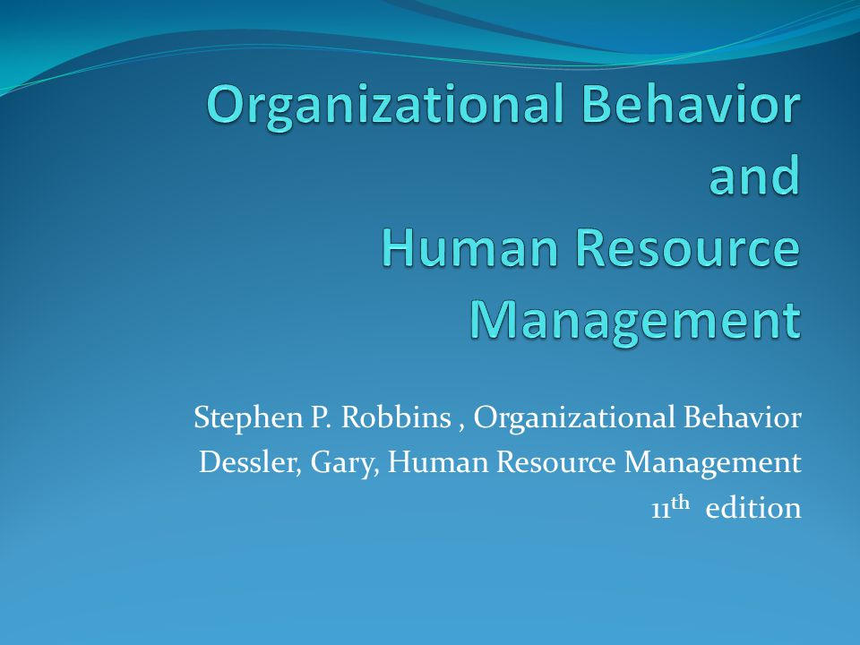 Organizational Behavior and Human Resource Management - ppt video