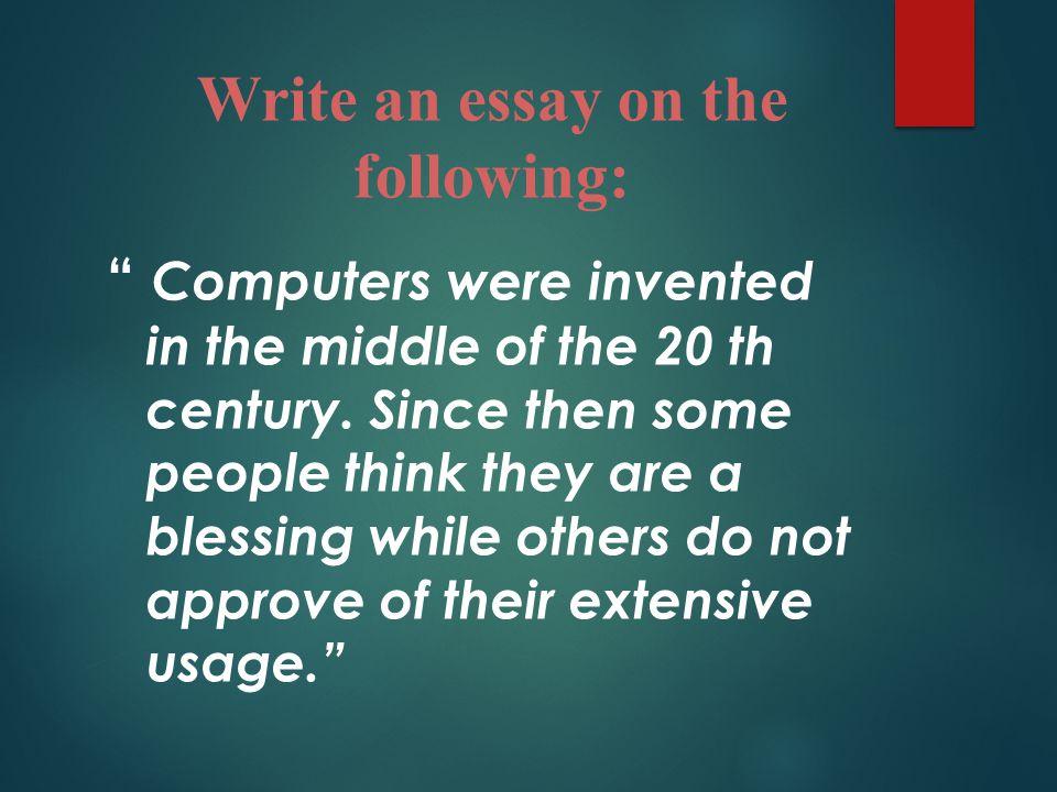 Write an essay on history of computer Homework Academic Service - history of computers essay