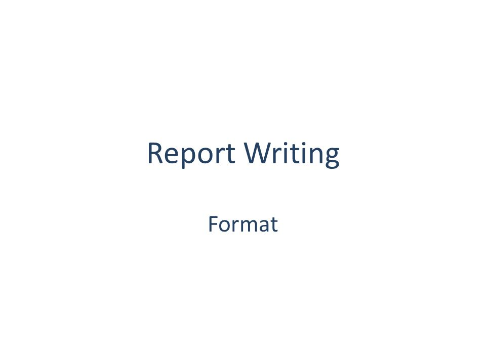 Report Writing Format - ppt video online download