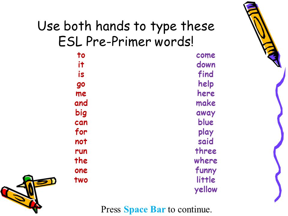 ESL Sight Words Press Space Bar to continue - ppt video online download