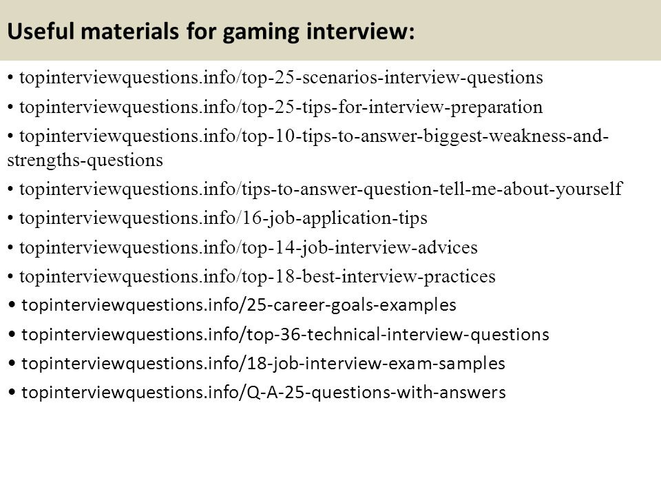 Top 10 gaming interview questions and answers - ppt video online - Best Interview Answers