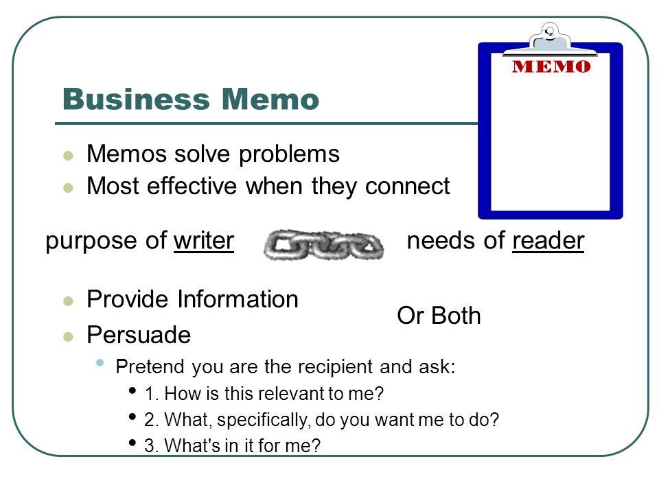 Business Memo purpose of writer needs of reader Memos solve problems