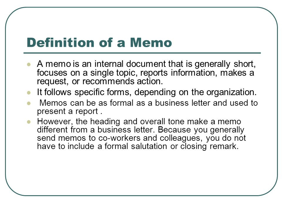 Business Memo purpose of writer needs of reader Memos solve problems