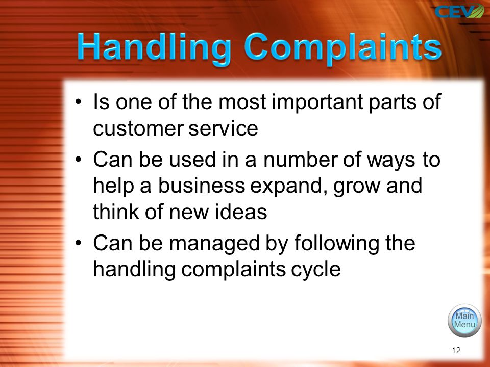 Objectives To discover how handling complaints and customer service