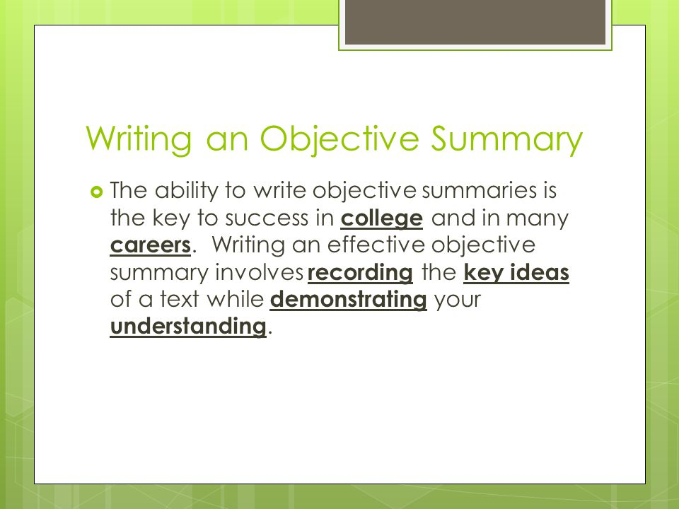 Objective Summary - ppt video online download