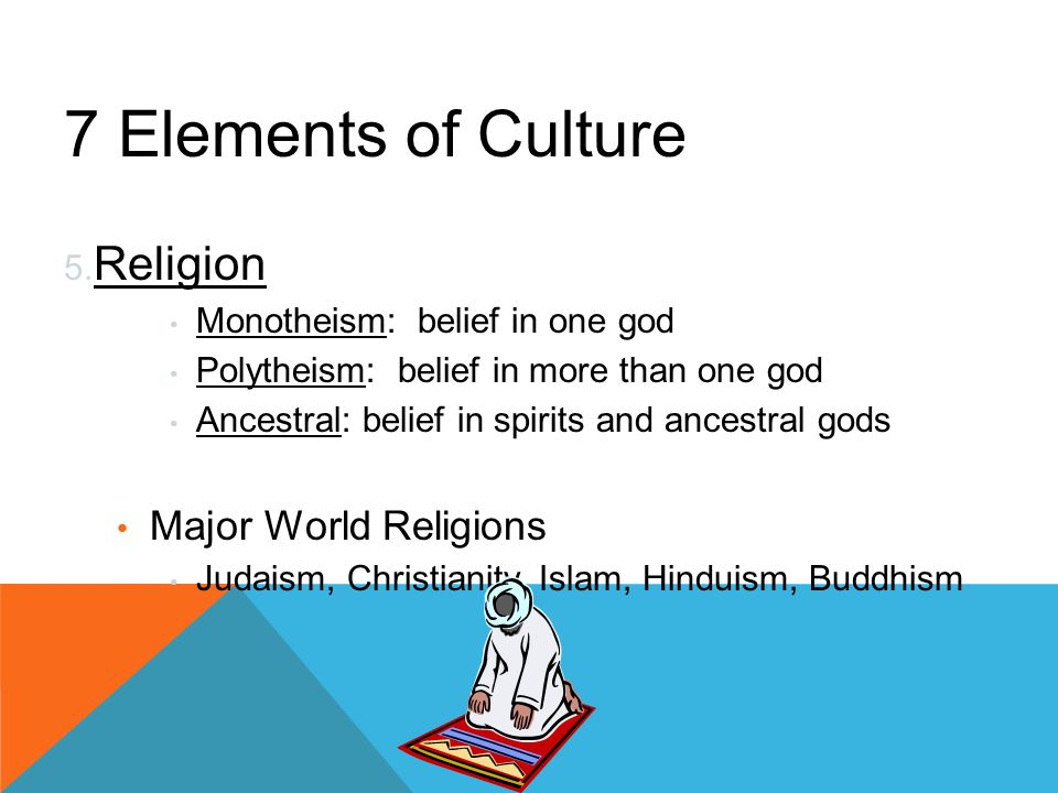 The 7 Elements of Culture - ppt video online download