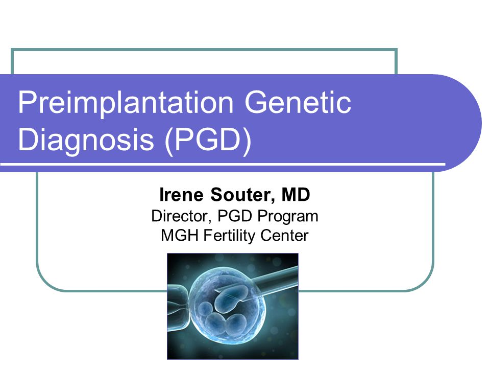 Preimplantation Genetic Diagnosis (PGD) - ppt video online download