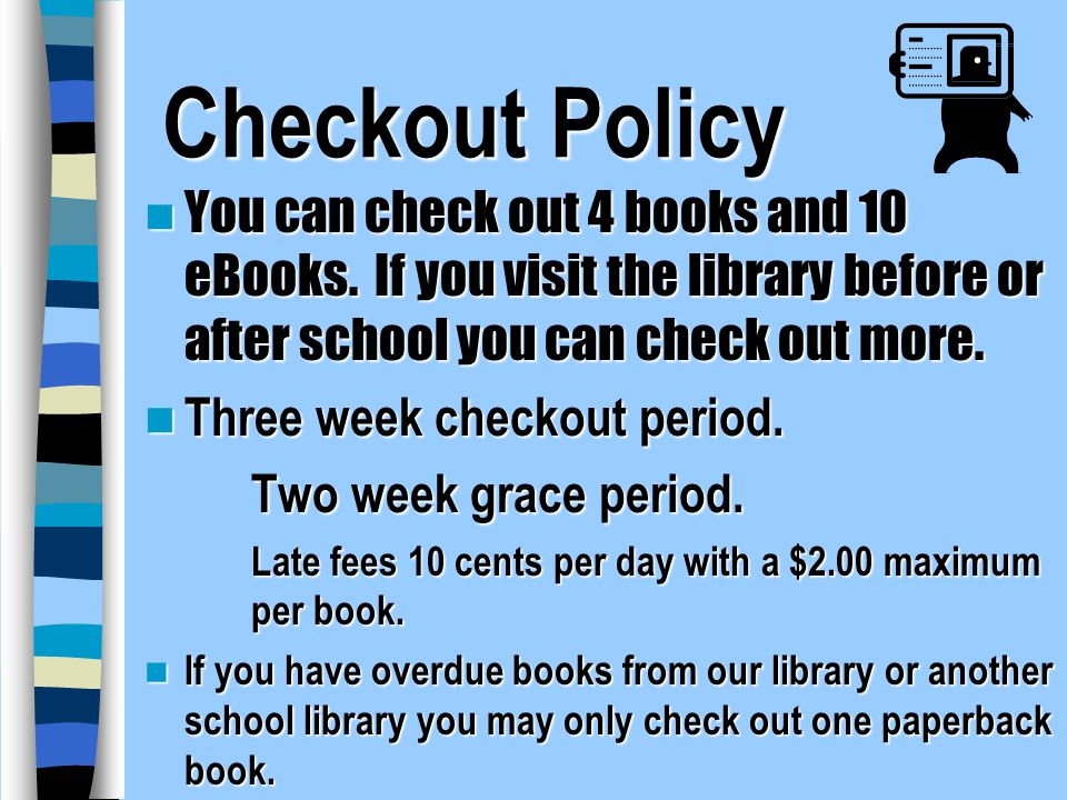 Saville LIBRARY INFORMATION - ppt video online download - checkout a book