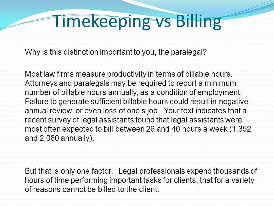 PA 305 Law Office Management Unit 6 Seminar Billable Hours - ppt