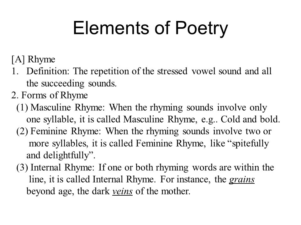 Elements of Poetry A Rhyme - ppt video online download