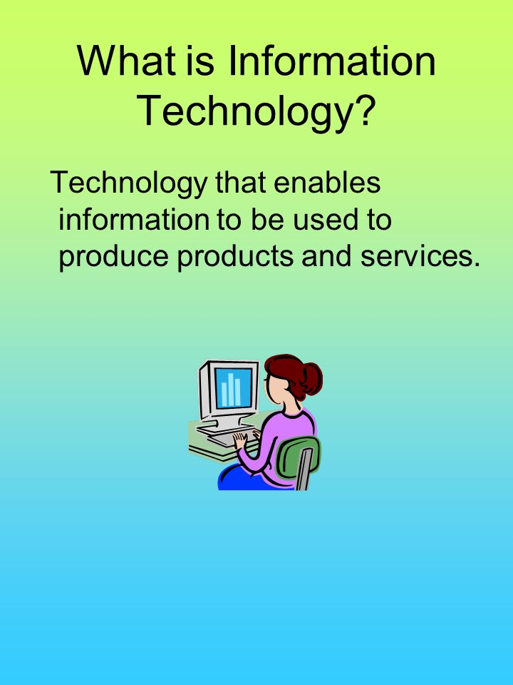 What is Information Technology? - ppt video online download
