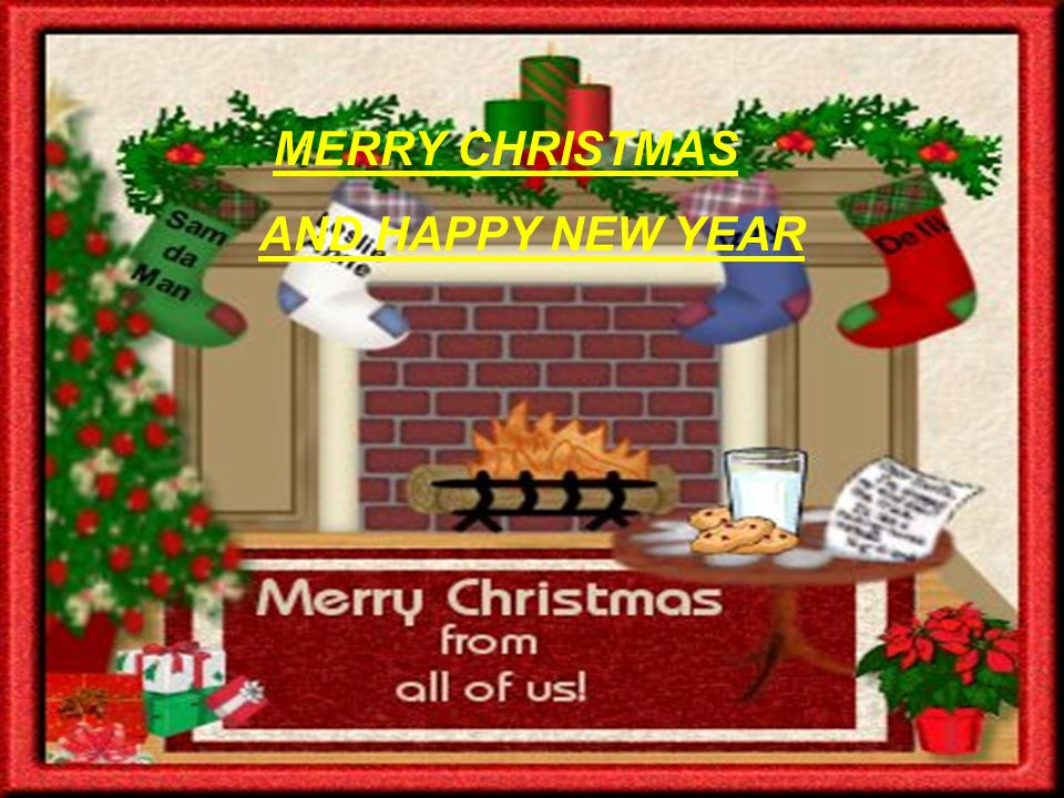 MERRY CHRISTMAS AND HAPPY NEW YEAR - ppt download