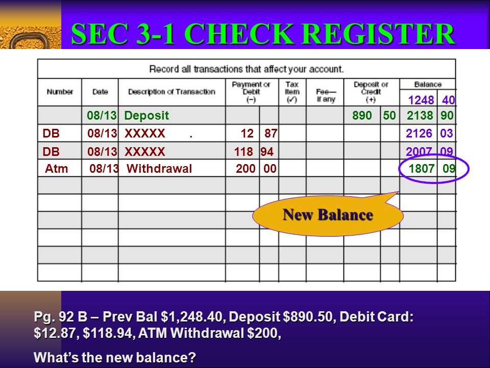 Prepare a deposit slip Record entries in a check register - ppt download