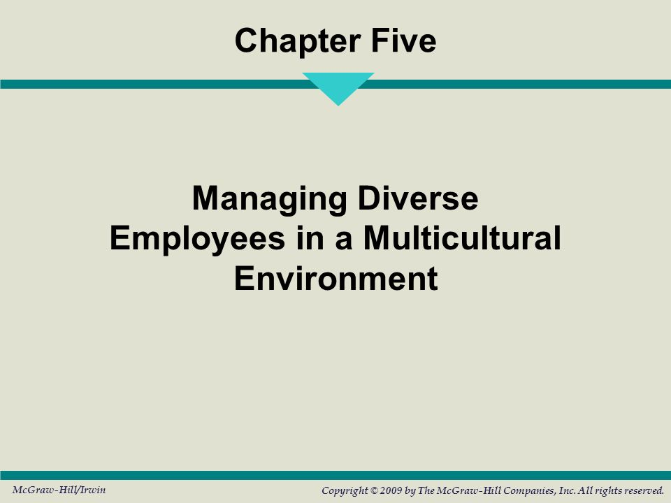 Managing Diverse Employees in a Multicultural Environment - ppt
