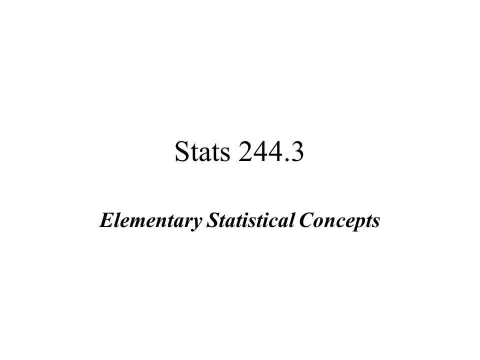 Elementary Statistical Concepts - ppt video online download