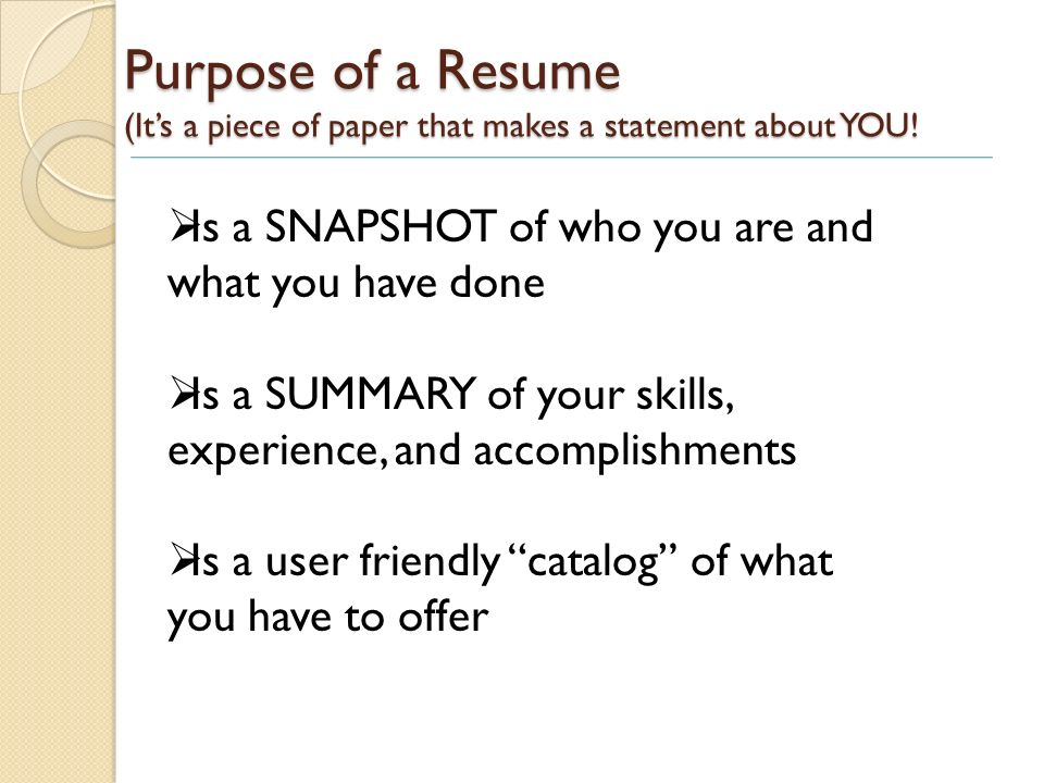 Resume Writing Today\u0027s Workshop will include Purpose of a resume