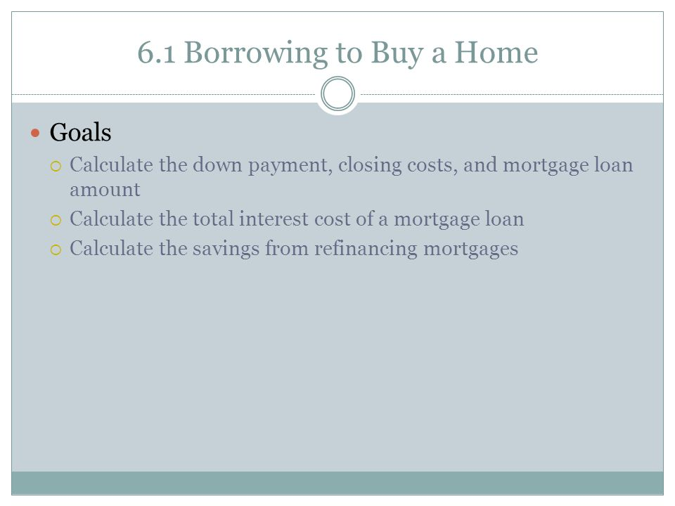 Chapter 6 Own a Home or Car - ppt video online download