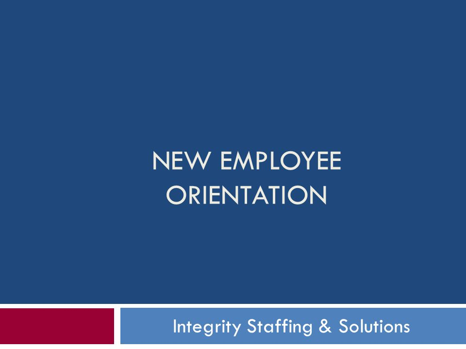 New Employee Orientation - ppt download